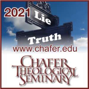 2021 Chafer Theological Seminary Pastors' Conference